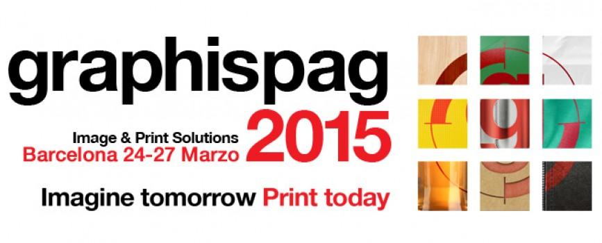 Graphispag 2015, imprima todo lo que se imagina